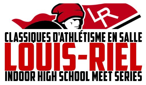 Louis-Riel Indoor High School Track Series - Meet #5