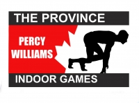 THE 2016 PROVINCE PERCY WILLIAMS INDOOR GAMES