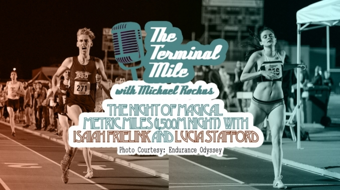 epi-134-the-night-of-magical-metric-miles-1-500m-night-with-isaiah-frielink-and-lucia-stafford