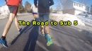 the-road-to-sub-5-episode-1